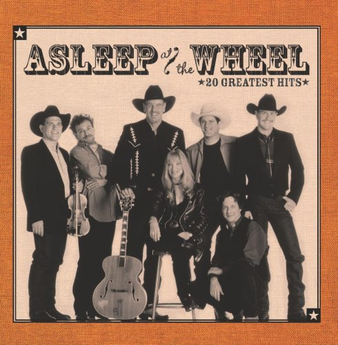 Asleep At The Wheel 20 Greatest Hits Remastered