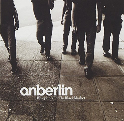 Anberlin Blueprints For The Blackmarket