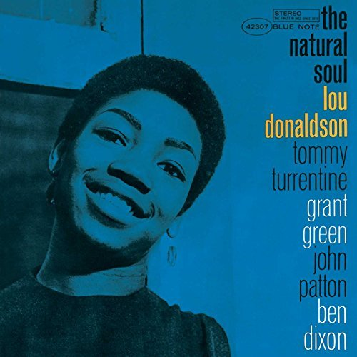 Lou Donaldson Natural Soul Remastered Rudy Van Gelder Editions