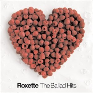 Roxette Ballad Hits Remastered