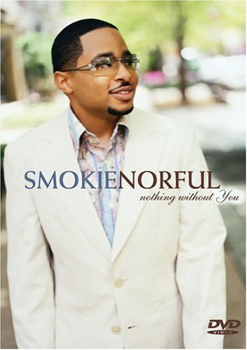 Norful Smokie Nothing Without You