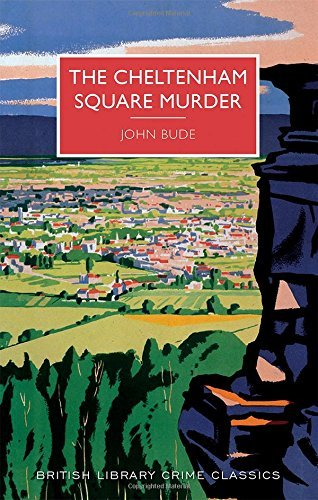 John Bude The Cheltenham Square Murder