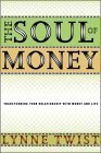 Lynne Twist The Soul Of Money Transforming Your Relationship With Money And Lif