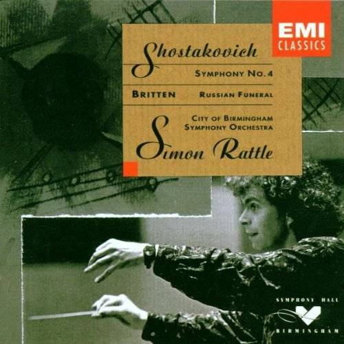 Shostakovich Britten Sym 4 Russian Funeral Ratte City Of Birmingham So