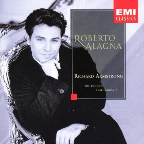 Roberto Alagna Operatic Arias Alagna (ten) Armstrong London Po