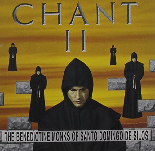 Benedictine Monks Chant Ii Benedictine Monks Of Santo Dom