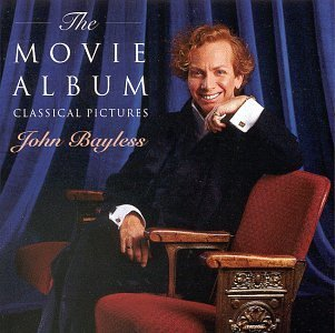 John Bayless Movie Album Classical Pictures Bayless (pno)
