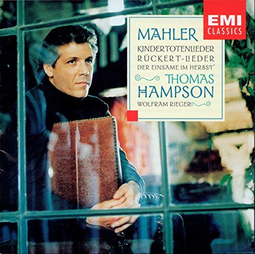 G. Mahler Kindertotenlieder Ruckert Lied Hampson (bar) Rieger (pno)