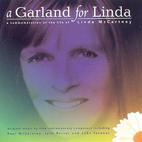 Mccartney Tavener Bingham Rutt Garland For Linda Broadbent Joyful Company Of Si