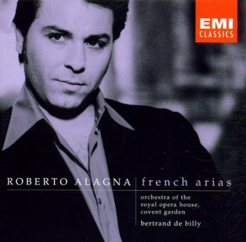 Roberto Alagna French Arias Alagna (ten) De Billy Covent Garden Royal O