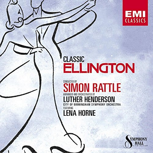 Sir Simon Rattle Classic Ellington Horne Terry Watson & Rattle City Of Birmingham So