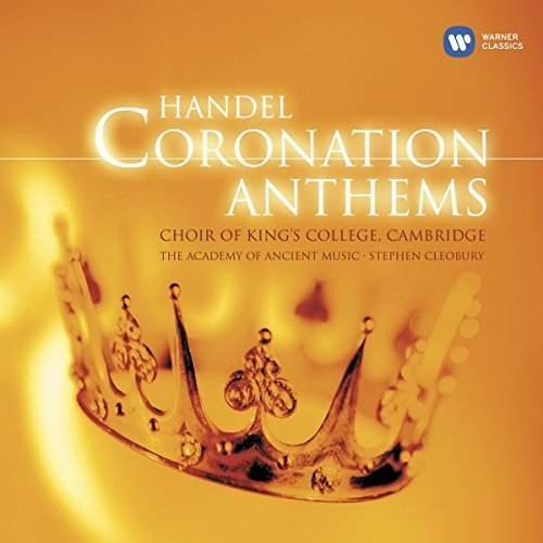 King's College Choir Handel Coronation Anthems King's College Choir