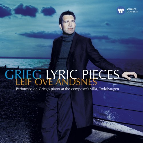 Leif Ove Andsnes Grieg Lyric Pieces