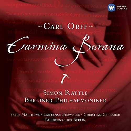 Sir Simon Rattle Orff Carmina Burana Rattle Berlin Phil