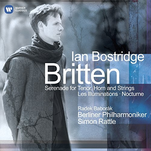 Bostridge I. Rattle S. Britten Serenade For Tenor Rattle Berlin Phil