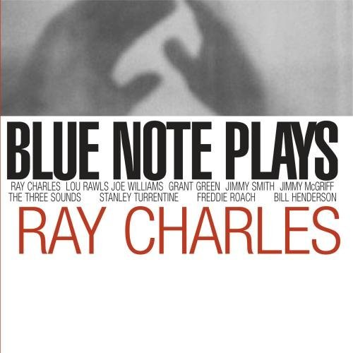 Blue Note Plays Ray Charles Blue Note Plays Ray Charles T T Ray Charles