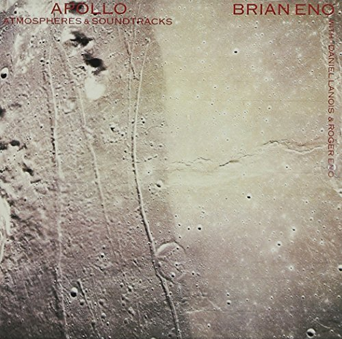 Brian Eno Apollo Atmospheres & Soundtra