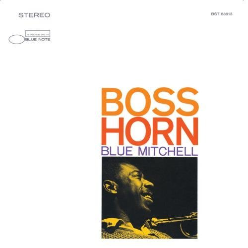 Blue Mitchell Boss Horn Remastered Rudy Van Gelder Editions