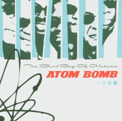 Blind Boys Of Alabama Atom Bomb Import Aus