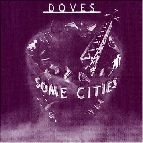 Doves Some Cities Import Eu Incl. DVD Ntsc