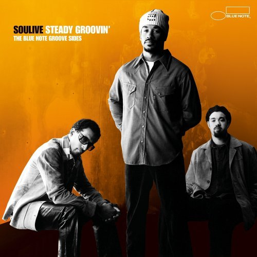 Soulive Steady Groovin'
