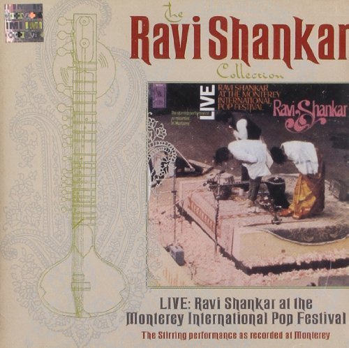 Ravi Shankar Live At Monterey Remastered Ravi Shankar Collection
