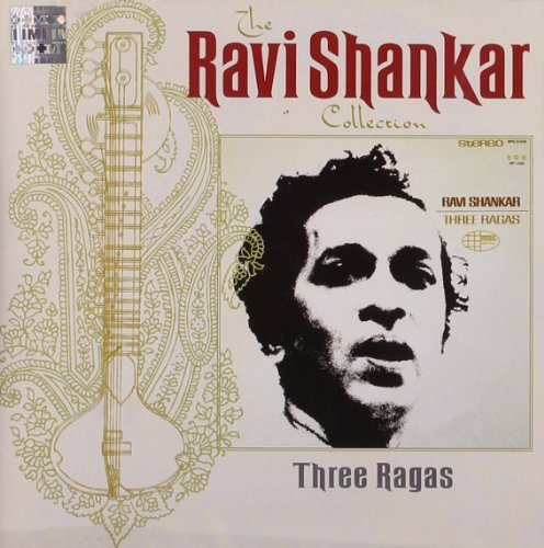 Ravi Shankar Three Ragas Remastered