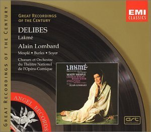 L. Delibes Lakme Comp Opera Mesple Burles Soyer Lombard Opera Comique Natl The