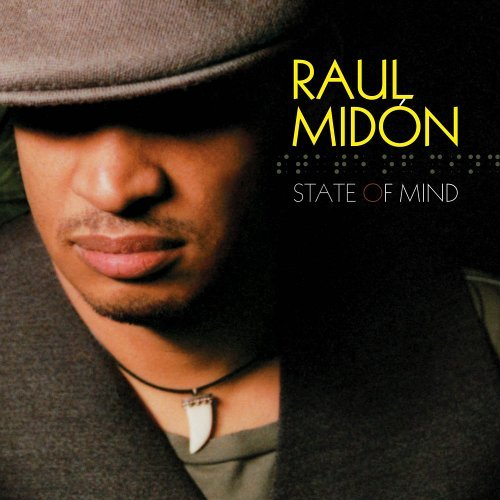 Raul Midon State Of Mind