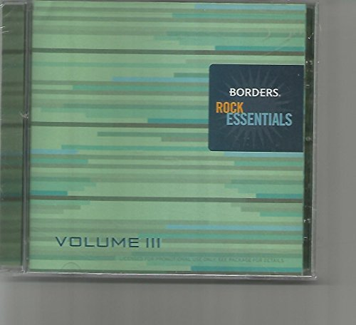 Borders Rock Essentials Vol. 3 Borders Rock Essentials Vol. 3