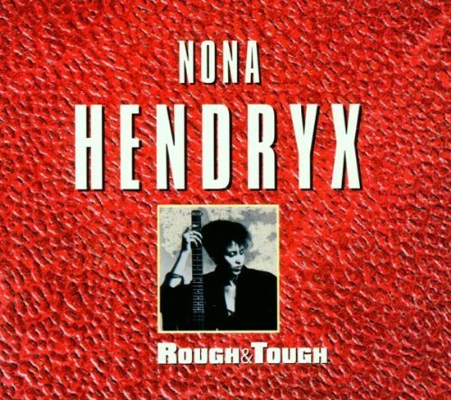Nona Hendryx Rough & Tough Best Of Nona He Import Net