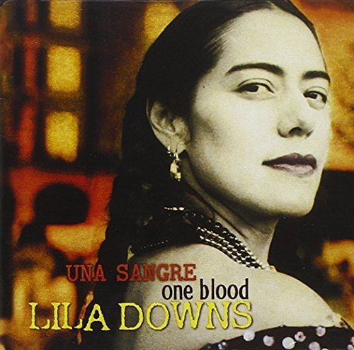 Lila Downs One Blood (una Sangre)