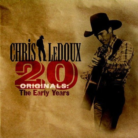 Chris Ledoux 20 Originals Early Years