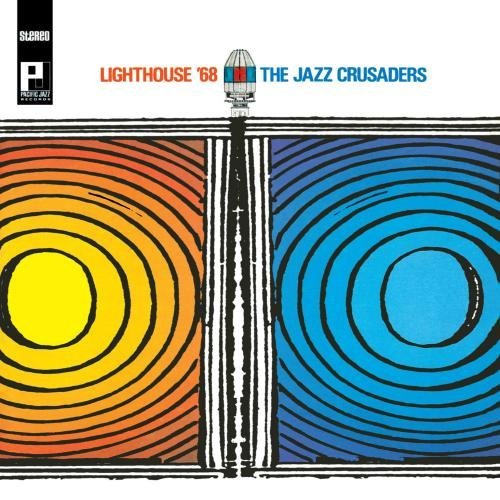 Jazz Crusaders Lighthouse '68 Incl. Bonus Tracks