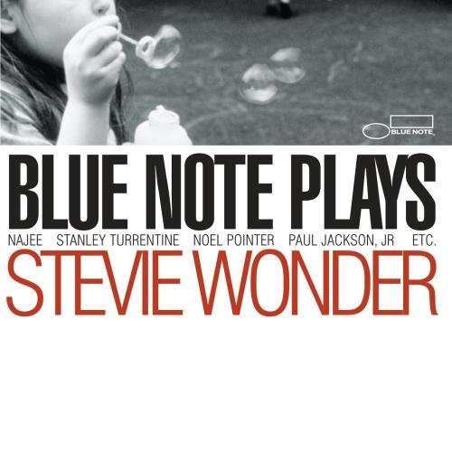 Blue Note Plays Stevie Wonder Blue Note Plays Stevie Wonder Najee Pointer Jackson Pointer