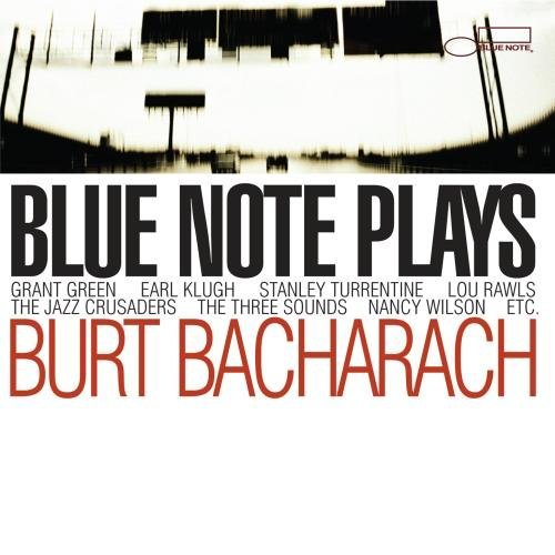 Blue Note Plays Bacharach Blue Note Plays Bacharach