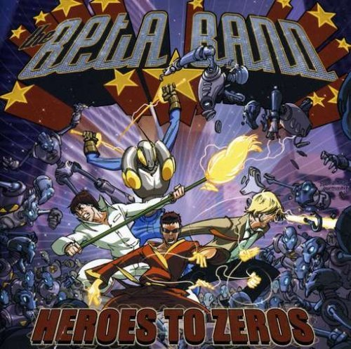 Beta Band Heroes To Zeros