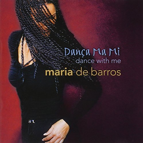 Maria De Barros Danca Ma Mi (dance With Me)