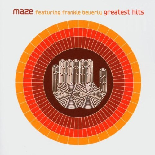 Maze & Frankie Beverly Greatest Hits Remastered