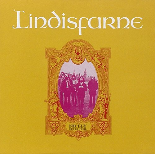 Lindisfarne Nicely Out Of Tune