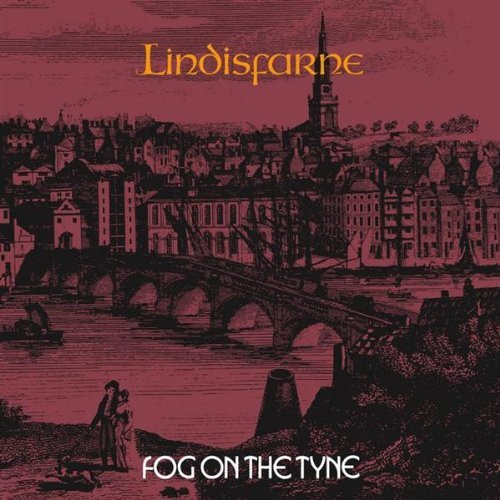 Lindisfarne Fog On The Tyne Incl. Bonus Tracks