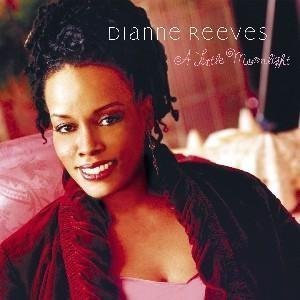 Dianne Reeves Little Moonlight