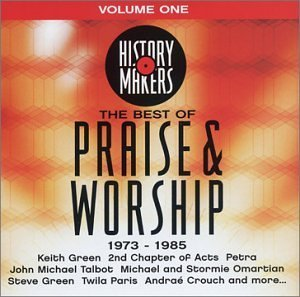 History Makers Vol. 1 Best Of Praise & Worshi History Makers