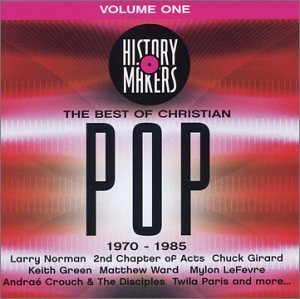 History Makers Vol. 1 Best Of Christian Pop History Makers