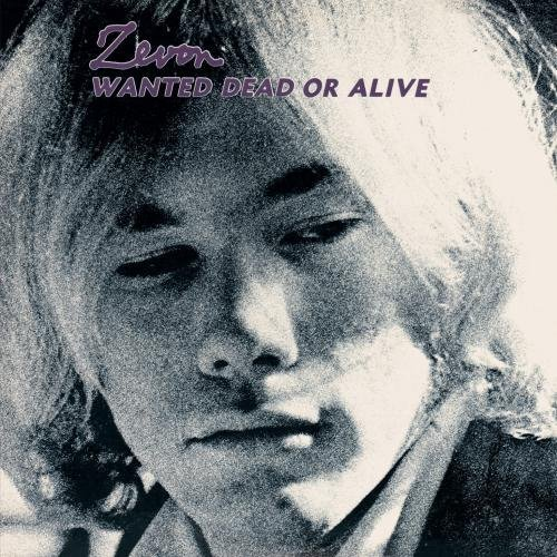 Warren Zevon Wanted Dead Or Alive Remastered Incl. Bonus Tracks