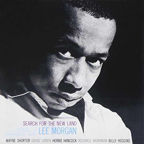 Lee Morgan Search For The New Land Rudy Van Gelder Editions