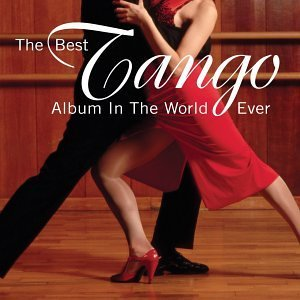 Best Tango Album In The World Best Tango Album In The World Garcia Piazzolla Gardel 2 CD