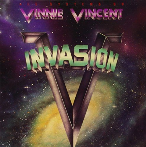 Vinnie Vincent Invasion All Systems Go Remastered