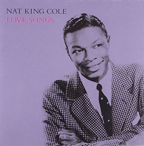 Nat King Cole Love Songs