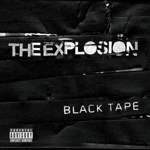 Explosion Black Tape Explicit Version